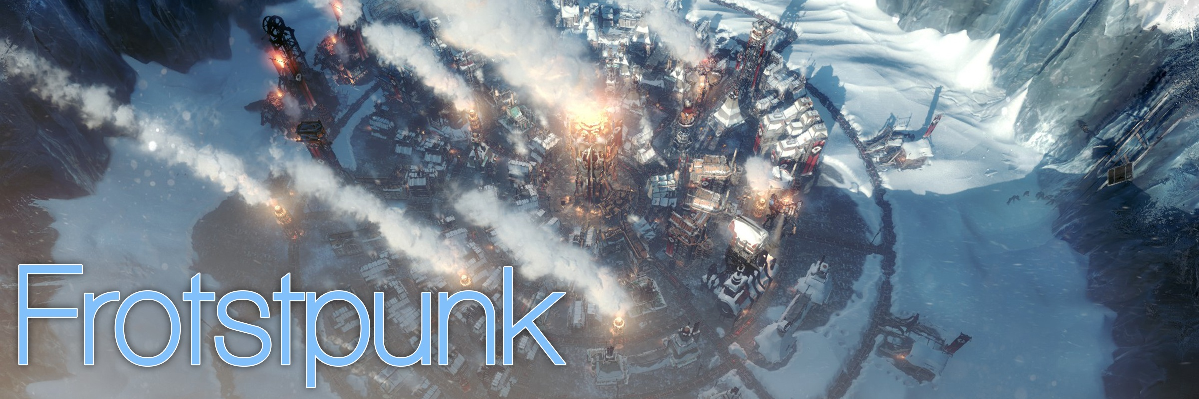 """Frostpunk; Siedlung im Hintergrund; """"Frostpunk"""" steht im Vordergrund geschrieben"""